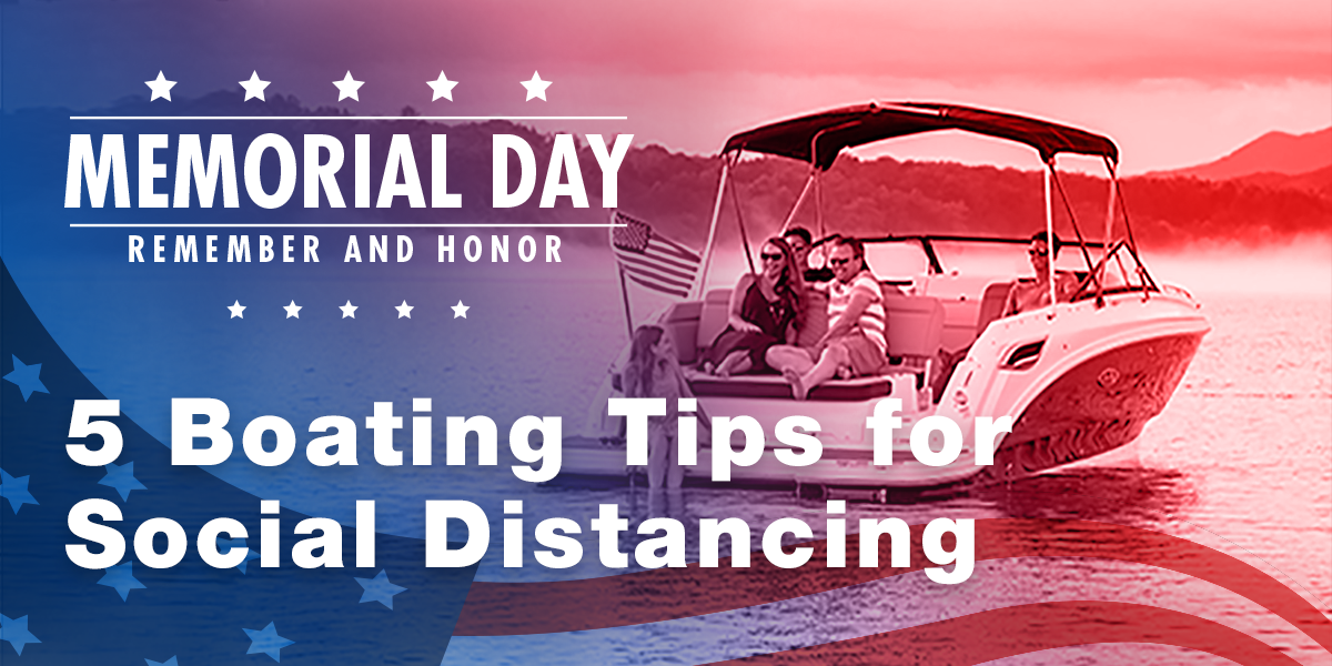Boating Tips For Social Distancing During COVID-19