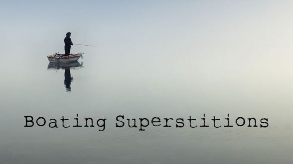 Boating Superstitions